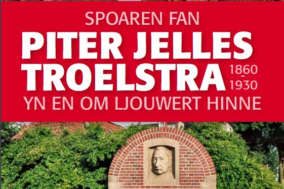 Sporen van Pieter Jelles Troelstra als wandel- en fietsroute